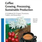 libro: Cafe, cultivo, procesos , sustentabilidad e investigacion